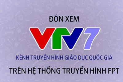 Lịch phát sóng Chương trình dạy học trên truyền hình VTV7 (từ ngày 18/5 đến 23/5/2020)